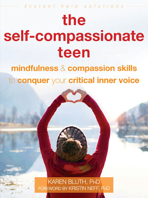 The Self Compassionate Teen