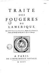 Traité des fougeres de l'Amerique par le R. P. Charles Plumier, Minime de la Province de France, et botaniste du Roy dans les Isles de l'Amerique