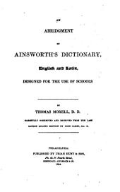 An Abridgment of Ainsworth's Dictionary, English and Latin: Designed for the Use of Schools