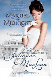 Married by Midnight: Pembroke Palace Novella
