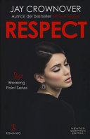 Respect  Breaking point series