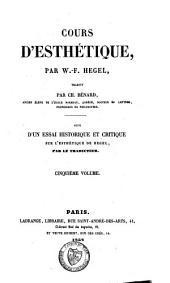 Cours D'Esthétique: Volume 1