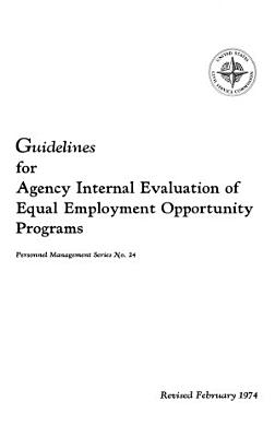 Guidelines for Agency Internal Evaluation of Equal Employment Opportunity Programs PDF