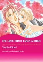 THE LONE RIDER TAKES A BRIDE