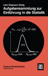 Aufgabensammlung zur Einführung in die Statistik: Ausgabe 2