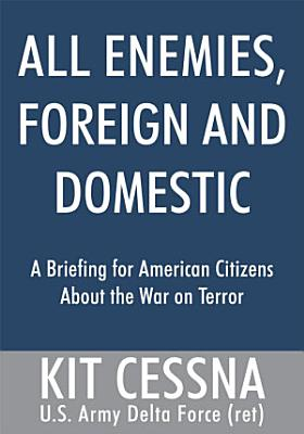 All Enemies  Foreign and Domestic