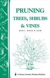 Pruning Trees, Shrubs, and Vines