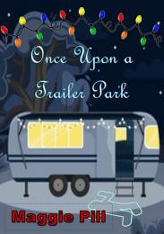 Once Upon a Trailer Park