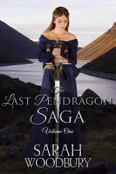 The Last Pendragon Saga Volume 1 The Last Pendragon Saga  Book PDF