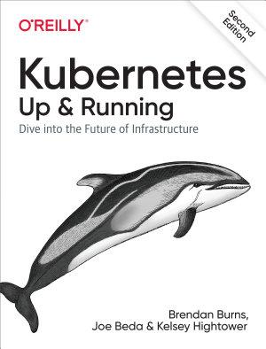 Kubernetes  Up and Running
