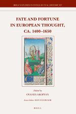 Fate and Fortune in European Thought, ca. 1400–1650