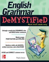 English Grammar Demystified: A Self Teaching Guide