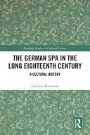 The German Spa in the Long Eighteenth Century