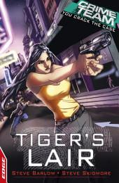 Crime Team: Tiger's Lair: EDGE