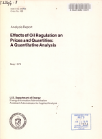Effects of Oil Regulation on Prices and Quantities