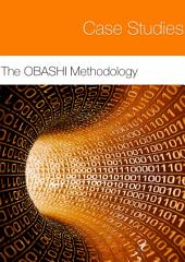 The OBASHI Methodology - Case Studies