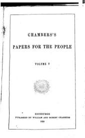 Chambers's Papers for the People: Volumes 5-6