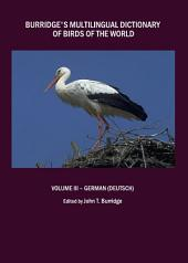 Burridge's Multilingual Dictionary of Birds of the World: Volume III – German (Deutsch)
