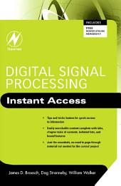 Digital Signal Processing: Instant Access