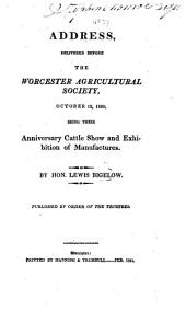 Address, delivered before the Worcester Agricultural Society, October 12, 1820, etc