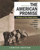 The American Promise  A Concise History  Combined Volume   Launchpad for the American Promise  Combined Volume  Twelve Months Access  Book