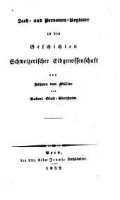 Frankenkolonisation auf dem Eichsfeld: Sach - und personen. register zu den Geschichten schiveizerischer sidgenosseuschaft