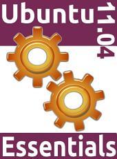 Ubuntu 11. 04 Essentials