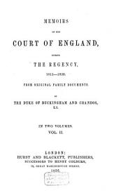 Memoirs of the Court of England, During the Regency, 1811-1820: Volume 2
