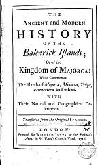 The Ancient and Modern History of the Balearick Islands
