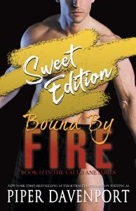 Bound by Fire   Sweet Edition Book