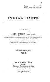 Indian Caste: Volumes 1-2