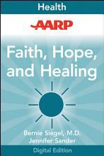 AARP Faith  Hope  and Healing PDF