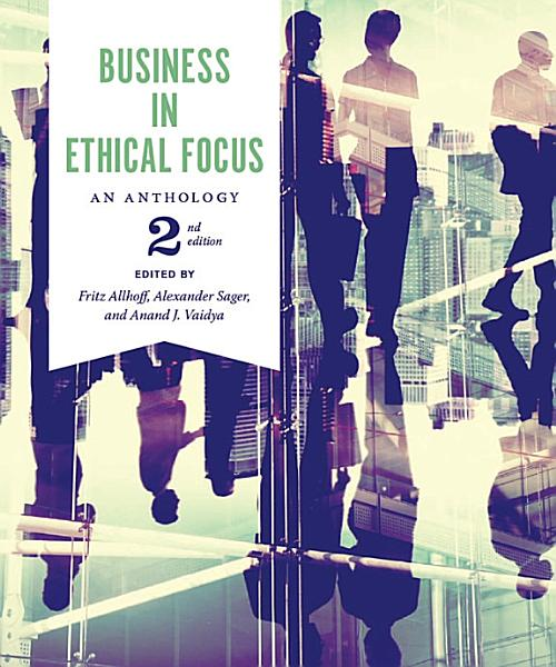 Download Business in Ethical Focus  An Anthology   Second Edition Book