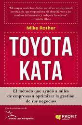 Toyota Kata: El método que ayudó a miles de empresas a optimizar la gestión de sus negocios