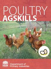 Poultry AgSkills: A Practical Guide to Farm Skills