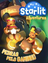 Starlit Adventures #3: Pedras pelo Caminho