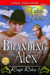 Branding Alex [Rough Riders 1]