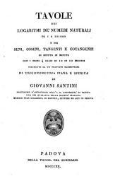 Tavole dei logaritmi de'numeri naturali da l a 101000; ... preced. -da un trattato di trigonometria piana e sferica. - Padova, Tipogr del Seminario 1820