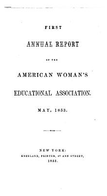 Annual Report of the American Woman s Educational Association PDF