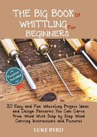 The Big Book of Whittling for Beginners PDF