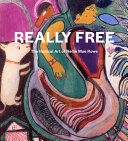 The Radical Art of Nellie Mae Rowe PDF