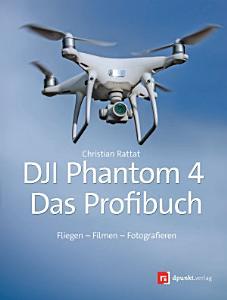 DJI Phantom 4     das Profibuch PDF