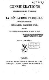 Considérations sur les principaux événemens de la révolution françoise: ouvrage posthume, Volume3