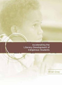 Accelerating the Literacy Development of Indigenous Students
