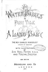 The Water-babies a Fairy Tale for a Land-baby by the Rev. Charles Kingsley