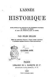 L'année historique, ou Revue annuelle des questions et des événéments politiques en France, en Europe et dans les principaux états du monde par Jules Zeller