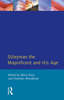 Suleyman the Magnificent and His Age PDF
