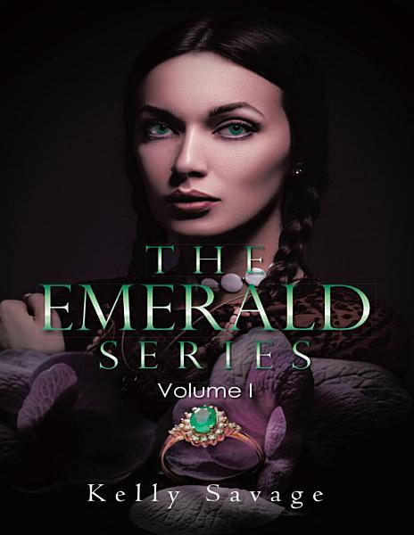 The Emerald Series: Volume I