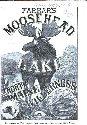 Farrar s Illustrated Guide Book to Moosehead Lake and Vicinity PDF