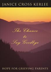 The Chance To Say Goodbye Book PDF